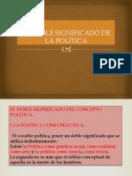 EL DOBLE SIGNIFICADO DE LA POLÍTICA