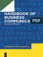 (Handbooks of Applied Linguistics 13) Gerlinde Mautner, Franz Rainer, Gerlinde Mautner, Franz Rainer - Handbook of Business Communication-De Gruyter Mouton (2017).pdf