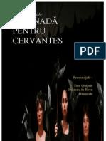 SERENADĂ PENTRU CERVANTES  (teatru poetic)