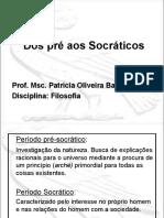 Dos Pré aos Socráticos.