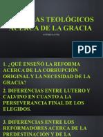 SISTEMAS TEOLÓGICOS ACERCA DE LA GRACIA