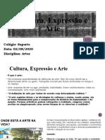Cultura, Expressão e Arte