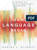 How-Language-Began-The-Story-of-Humanity's-Greatest-Invention-by-Daniel-L.-Everett-_z-lib.org_