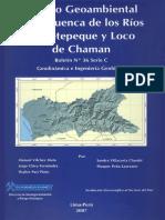 ESTUDIO GEOAMBIENTAL DE LA CUENCA DE LOS RÍOS JEQUETEPEQUE Y LOCO DE CHAMAN, 2007.pdf