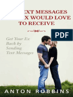 Anton Robbins - Get Your Ex Back_ 200 Text Messages Your EX Would Love To Receive_ How To Get Your EX Back By Sending Text Messages (Texting messages,Divorce,Relationship,Breakup,Romance,Text ... The