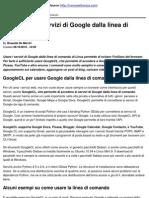 Come Usare i Servizi Di Google Dalla Linea Di Comando