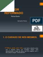 O PASTOR REFORMADO - 1