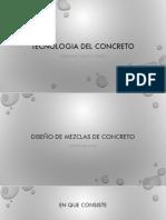 TECNOLOGIA DEL CONCRETO - DISEÑO MEZCLAS