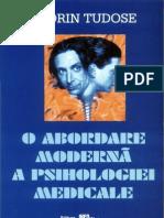 Florin Tudose - O abordare moderna a psihologiei medicale