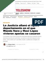 La Justicia allanó el lujoso departamento en el que Wanda Nara y Maxi López vivieron apenas se casaron - Infobae