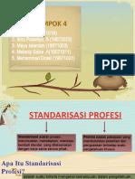 standarisasi profesi (kelompok 4)-1