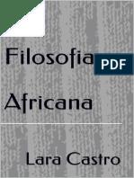 A Filosofia Africana - Lara Castro.pdf