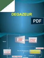 7- DESCRIPTION D'UN DEGAZEUR