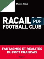 Daniel Riolo - Racaille football club _ Fantasmes et réalités du foot français (2013, JBZ) - libgen.lc.pdf