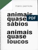 Animais quase sábios, animais quase loucos by Mario Perniola (z-lib.org).pdf
