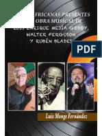 Raices Africanas Presentes en La Obra Musical de Luis