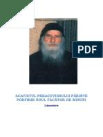 ACATISTUL PREACUVIOSULUI PĂRINTE PORFIRIE NOUL FĂCĂTOR DE MINUNI