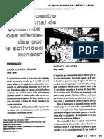 AA. VV. (1998-01) ''El 'Boom' minero en America Latina - Encuentro internacional de comunidades afectadas por la actividad minera (Quito - Ecuador, 6 a 8 de mayo de1997)''.[Ecologia Politica 14]