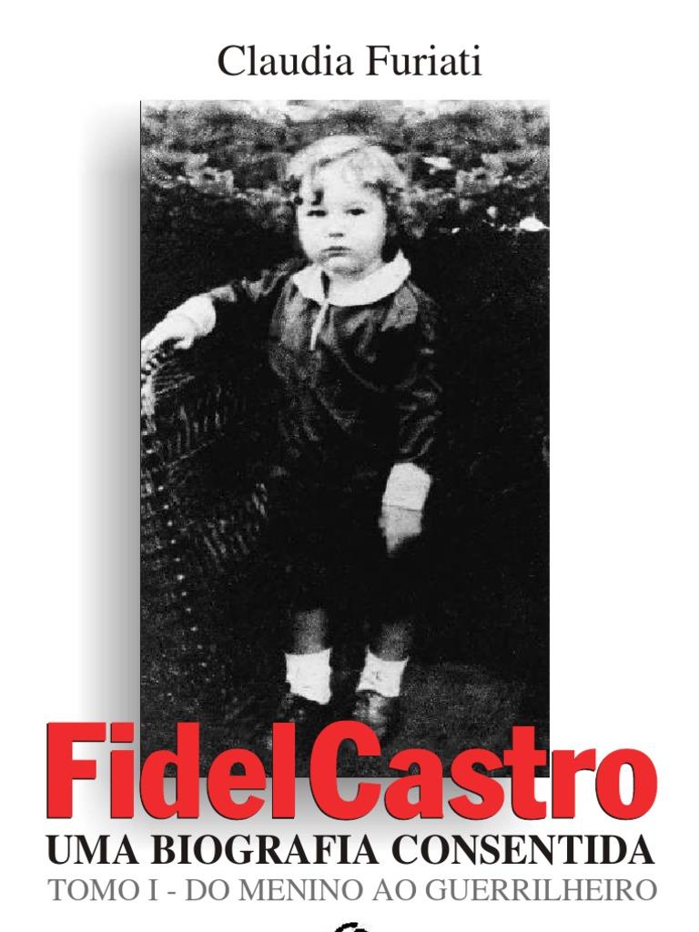 e7016dd24d fidel castro - uma biografia consentida- furiati
