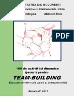 160 de activităţi dinamice (jocuri) pentru  TEAM-BUILDING