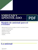 AMISTAD Y APOSTOLADO