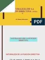 NATURALEZA DE LA FUNCION DIRECTIVA TEMA 4