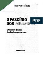 136. O Fascínio dos Milagres - Uma Visão Bíblica dos Fenômenos de Cura - Pr. Marcus De Benedicto.pdf