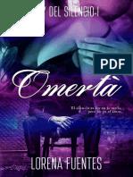 Omerta (Ley del Silencio 1)- Lorena Fuentes