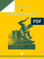 A-predacao-do-social