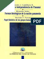 Raíces de la independencia de Panamá - Ernesto Castillero.pdf