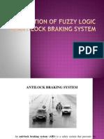 Application of Fuzzy Logic in Antilock Braking System - seminar ppt