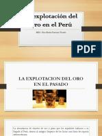 La explotación del Oro en el Perú