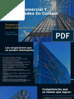 Gestion Comercial Y Telemercadeo En Contact Center