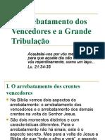 O arrebatamento dos Vencedores e a Grande Tribulação - Powerpoint.ppt