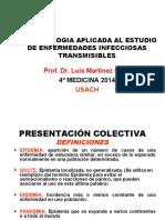 CLASE Nº 11 EPIDEMIOLOGÌA APLICADA A ENFERMEDADES INFECCIOSAS TRANSMISIBLES (USACH 2014).ppt