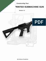 Hybrid 3D Printed SMG Guide