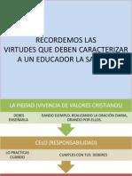 Virtudes Que Deben Caracterizar a Un Educador