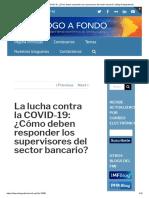 La lucha contra la COVID-19_ ¿Cómo deben responder los supervisores del sector bancario_ _ Blog Dialogoafondo.pdf
