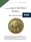Speaking to Sell Ideas Oratory - Carlos de La Rosa Vidal