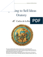 Speaking to Sell Ideas Oratory - Carlos de La Rosa Vidal