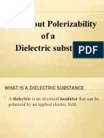 Practical Applications of Dielectric Polarization