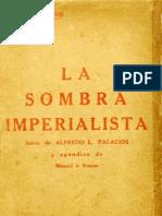 Alfredo L Palacios - La Sombra Imperialista.1928