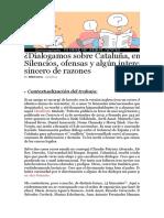 ¿Dialogamos sobre Cataluña, en serio? Silencios, ofensas y algún intercambio sincero de razones - Frontera Digital