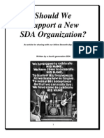Should We Support A New SDA Organization