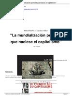 BIHR. La mundialización permitió que naciese el capitalismo (ent)