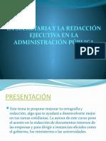 LA SECRETARIA Y LA REDACCION EJECUTIVA EN LA ADMINISTRACION PUBLICA
