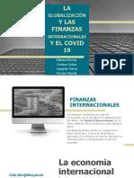 LA GLOBALIZACIÓN Y LAS FINANZAS INTERNACIONES Y EL