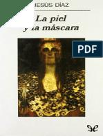 La piel y la máscara - Jesús Díaz