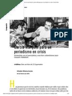 Lecciones de Juan Gossaín y García Márquez para un periodismo en crisis _ Centro Gabo
