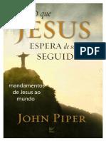 427 O que Jesus espera de seus seguidores - John Piper.pdf